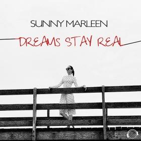SUNNY MARLEEN - DREAMS STAY REAL